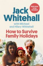 How To Survive Family Holidays