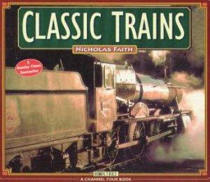 Classic Trains by Nicholas Faith