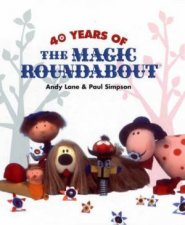 40 Years Of The Magic Roundabout