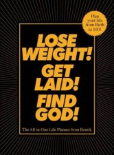 Lose Weight Get Laid Find God