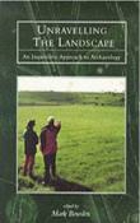 Unravelling the Landscape by MARK BOWDEN