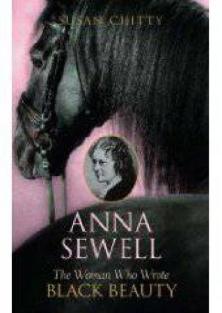 Anna Sewell by Susan Chitty