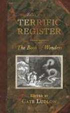 Tales from the Terrific Register The Book of Wonders
