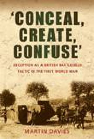 'Conceal, Create, Confuse' by Martin Davies