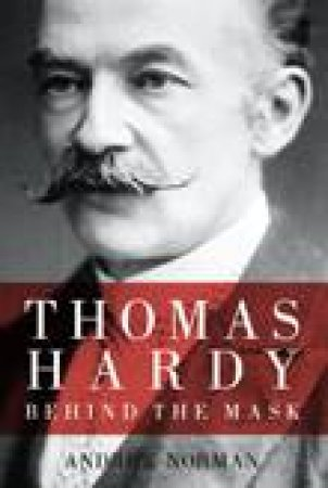 Thomas Hardy  by Andrew Norman