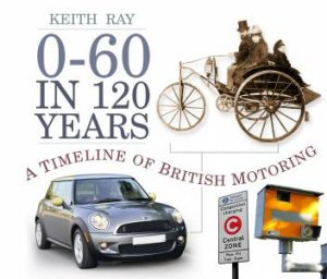 0-60 in 120 Years by Keith Ray