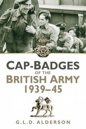 Cap Badges of the British Army 1939-1945