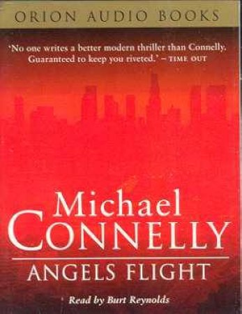 Angels Flight - Cassette by Michael Connelly