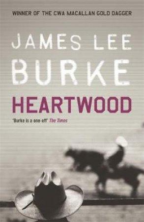 Heartwood - Cassette by James Lee Burke
