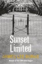 A Dave Robicheaux Novel: Sunset Limited