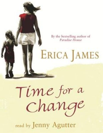 Time For A Change - Cassette by Erica James
