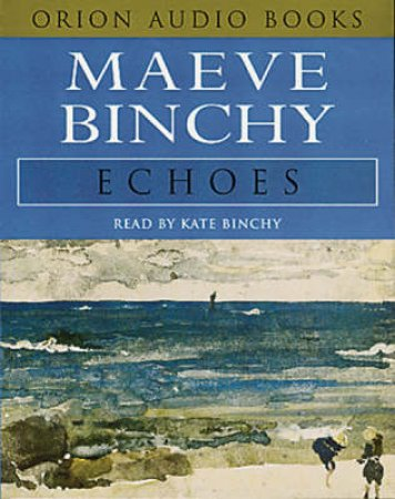 Echoes - Cassette by Maeve Binchy