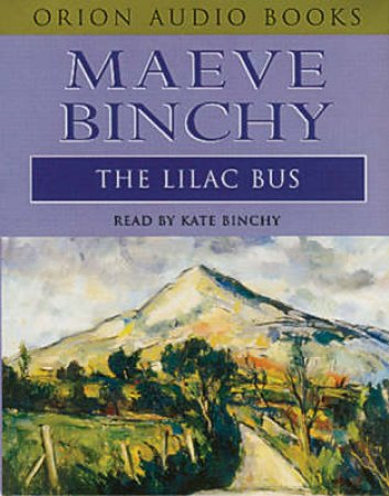 The Lilac Bus - Cassette by Maeve Binchy
