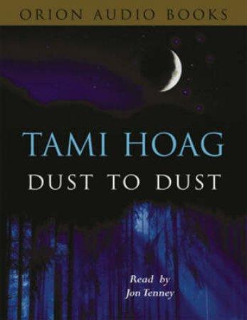 Dust To Dust - Cassette by Tami Hoag