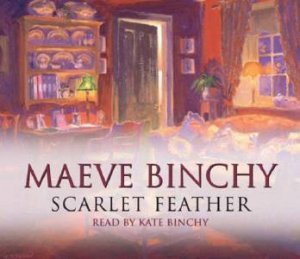 Scarlet Feather - CD by Maeve Binchy