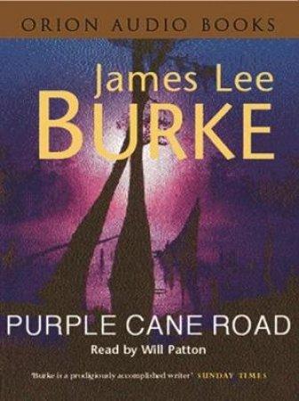 Purple Cane Road - Cassette by James Lee Burke