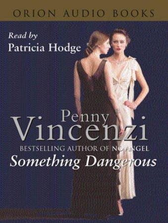 Something Dangerous - Cassette by Penny Vincenzi