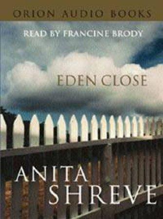 Eden Close - Cassette by Anita Shreve
