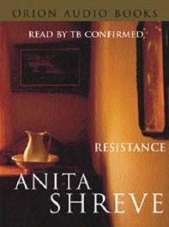Resistance - Cassette by Anita Shreve
