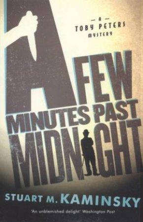 A Few Minutes Past Midnight by Stuart M Kaminsky