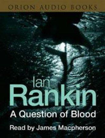 A Question Of Blood - Cassette by Ian Rankin