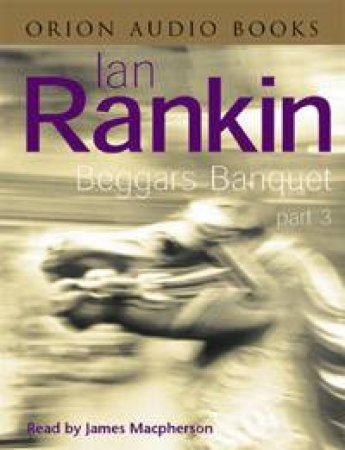 Beggars Banquet Part 3 - Cassette by Ian Rankin