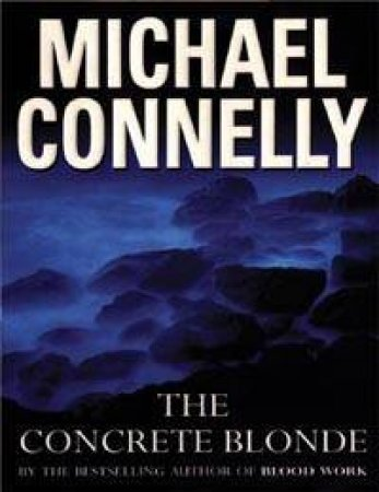 The Concrete Blonde - Cassette by Michael Connelly