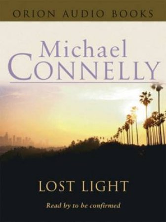 Lost Light - CD by Michael Connelly