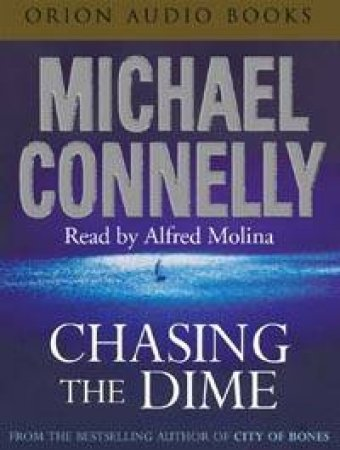 Chasing The Dime - CD by Michael Connelly