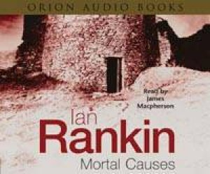 Mortal Causes - CD by Ian Rankin