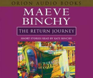 The Return Journey - CD by Maeve Binchy