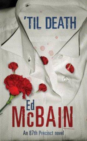 'Til Death by Ed McBain