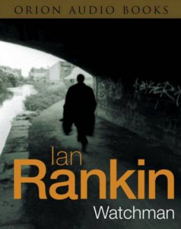 Watchman - CD by Ian Rankin