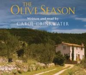 The Olive Season - Tape by Carol Drinkwater