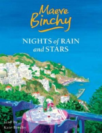 Nights Of Rain And Stars - Tape by Maeve Binchy