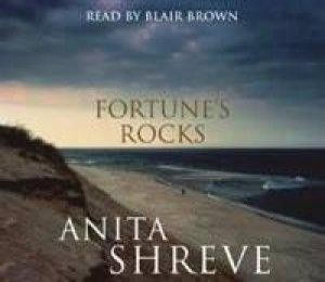 Fortune's Rocks - CD by Anita Shreve