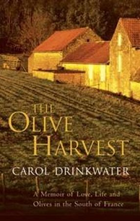 The Olive Harvest - CD by Carol Drinkwater