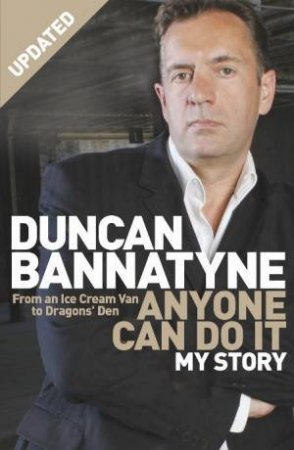 Anyone Can Do It: My Story