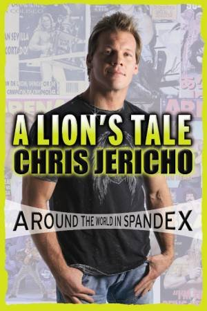 Lion's Tale by Chris Jericho