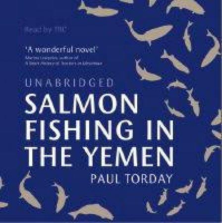 Salmon Fishing In The Yemen - 4 CDs by Paul Torday