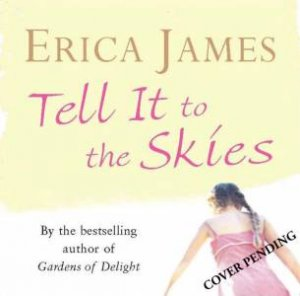 Tell it to the Skies 5XCD by Erica James