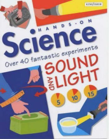 Hands On Science: Sounds & Light by Jack Challoner