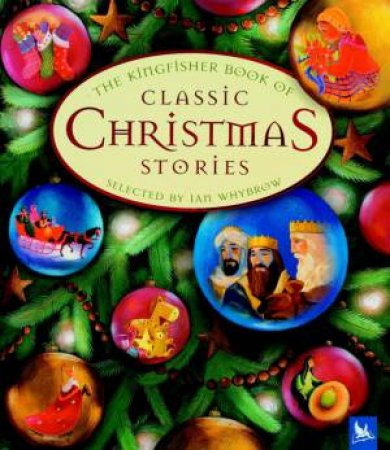 Classic Christmas Stories by Ian Whybrow