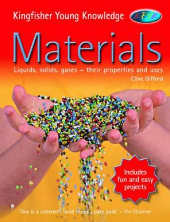 Kingfisher Young Knowledge: Materials by Clive Gifford