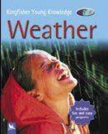 Kingfisher Young Knowledge: Weather by Caroline Harris