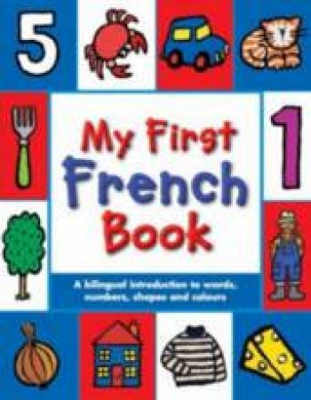 My First French Book by Mandy Stanley (Ill)