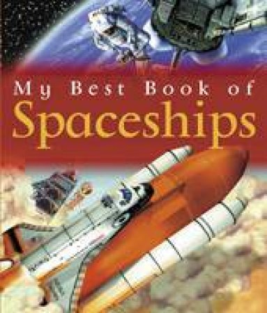 My Best Book Of Spaceships  by Ian Graham