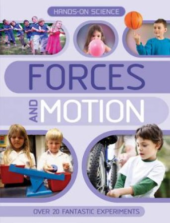 Hands on Science Forces and Motion by Unknown