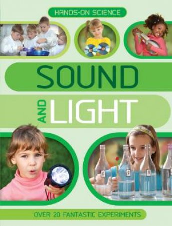 Hands on Science Sound and Light by Unknown