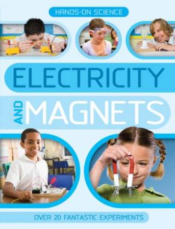 Hands on Science Electricity and Magnets by Unknown